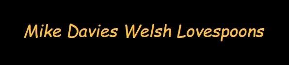 Mike Davies Welsh Lovespoon Vouchers